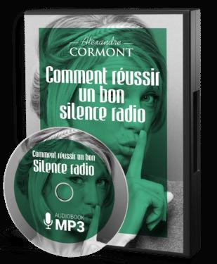 Bien réussir son silence radio